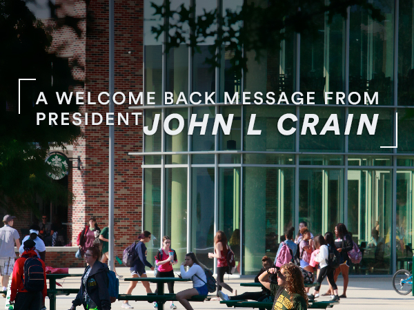 Welcome Message from University President John L Crain