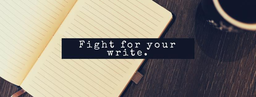 Fight For Your Write!