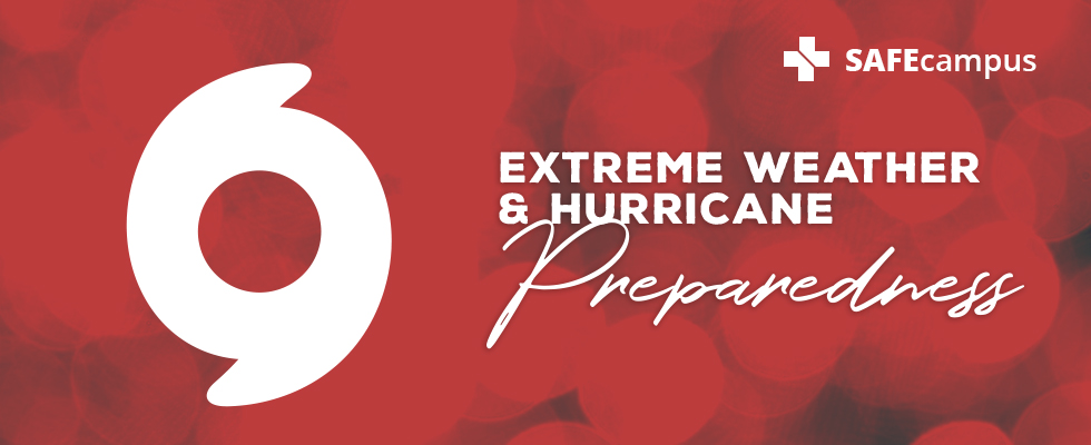 Extreme Weather and Hurricane Preparedness