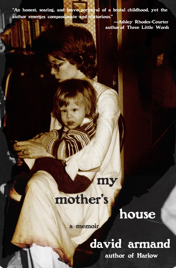 My Mother's House by David Armand