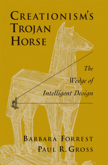 Creationism's Trojan Horse: Forrest