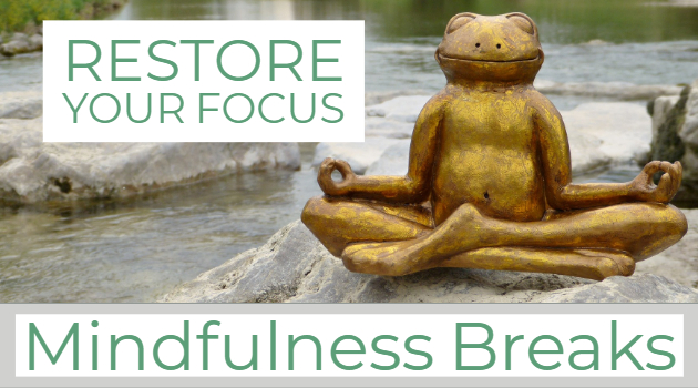 Mindfulness Breaks on Tuesday at 5 pm