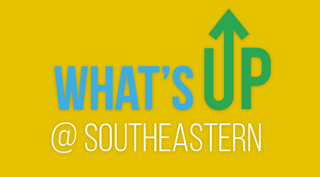 What's Up @ Southeastern
