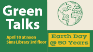 Green Talks Celebrate Earth Day
