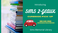 Sims 2-Geaux Curbside Service