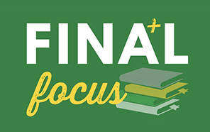 Finals: You've got this! We want to help.