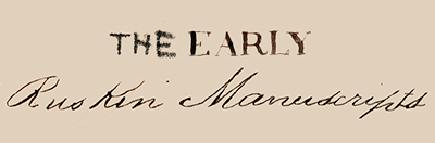 The Early Ruskin Manuscripts Logo